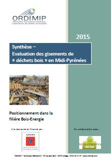 Evaluation des gisements de déchets de bois en Midi-Pyrénées 2015
